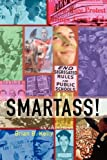 Smartass!, Brian B. Kelly, 1596879343