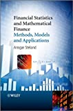 Financial Statistics and Mathematical Finance, Ansgar Steland, 0470710586