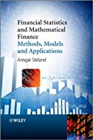 Financial Statistics and Mathematical Finance Front Cover