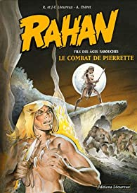 Rahan, Tome 7 : Le combat de Pierrette par Roger Lécureux