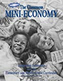 The Classroom Mini-Economy, National Council on Economic Education, 1561836273