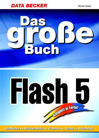 Das große Buch Flash 5 (m. CD-ROM)