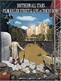 FILM KILLER STREET (Director's Cut) & LIVE at TOKYO DOME (初回限定版) [DVD]