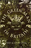 The Green Man in Britain, Fran Doel and Geoff Doel, 0752419161