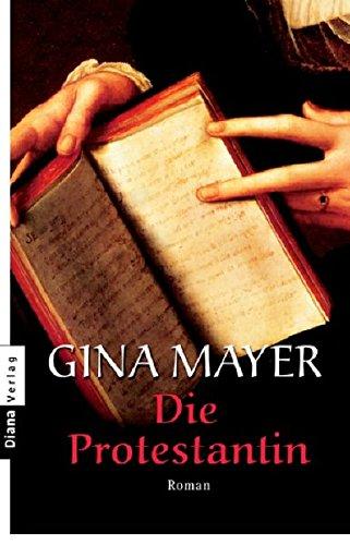 Read Online Die Protestantin (German Edition) PDF