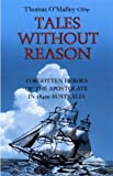Tales Without Reason, Thomas O'Malley, 185607336X