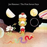The First Seven Days by Jan Hammer (2003-09-15)