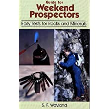 Guide for weekend prospectors: Easy test for rocks and minerals
