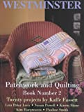 Patchwork and Quilting, Kaffe Fassett, 0967298512