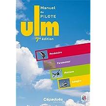 Manuel du Pilote ULM 7e édition