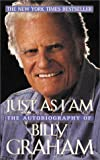 Just As I Am, Billy Graham, 0061010839