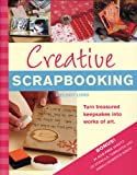 Creative Scrapbooking, Melody Lord, 159223481X