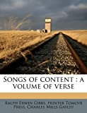 Songs of Content, Ralph Erwin Gibbs and printer Tomoyé Press, 1171880049