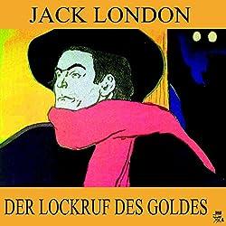 Der Lockruf des Goldes