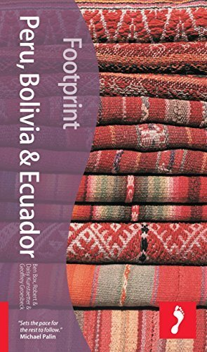 Peru Bolivia & Ecuador, 2 (Footprint - Travel Guides) by Box, Ben, Kunstaetter, Robert, Kunstaetter, Daisy, Groesbeck, Geoffrey (December 1, 2007) Paperback 2nd