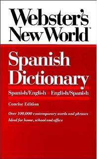 Websters New World Spanish Dictionary: Spanish/English English/Spanish