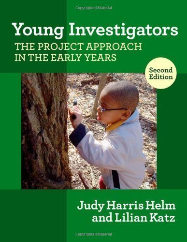 Young Investigators: The Project Approach in the Early Years, 2nd ed. (Early Childhood Education Series) (Early Childhood Education (Teacher's College Pr)) 2nd (second) Edition by Judy Harris Helm, Lillian G. Katz published by Teachers College Press (2010)