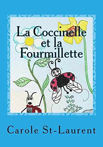 La Coccinelle Et La Fourmillette Livre Pour Enfants Illustrations Debutant Histoire Touchante Et Inspirante Histoire Drole Meilleure Amie Bff