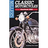 Miller's Classic Motorcycles: Yearbook & Price Guide 2000