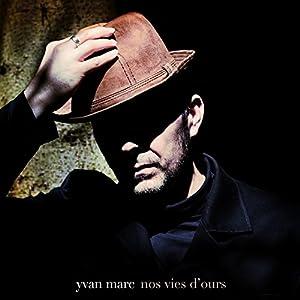 vignette de 'Nos vies d'ours (Yvan Marc)'