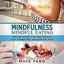 Mindfulness: Mindful Eating