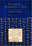 Classics of Buddhism and Zen, Thomas Cleary, 1590302222