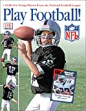 Play Football!, Tim Polzer and Dorling Kindersley Publishing Staff, 0789488434