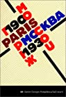 Paris-Moscou, 1900-1930 par Centre national d'art et de culture Georges Pompidou