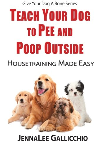 Teach Your Dog To Pee And Poop