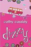 Dizzy, Cathy Cassidy, 0142404748