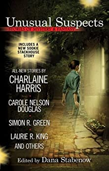 Unusual Suspects: Stories of Mystery & Fantasy by [Stabenow, Dana]