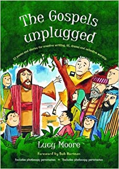 The Gospels Unplugged