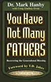 img - for You Have Not Many Fathers: Recovering the Generational Blessing book / textbook / text book