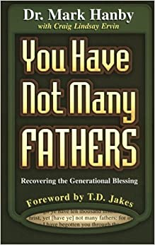 Book You Have Not Many Fathers: Recovering the Generational Blessing