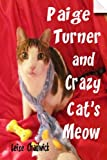 Paige Turner and Crazy Cat's Meow, Leise Chadwick, 1494722526