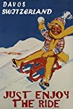 JUST Enjoy The Ride Davos Switzerland Winter Sport SKI SLED Children Fun Sledding Snow Hill 32' X 48' Vintage Poster ON Canvas REPRO WE Have Other Sizes