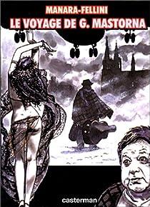 Le voyage de G. Mastorna par Fellini