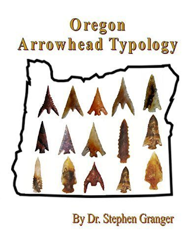 Oregon Arrowhead Typology