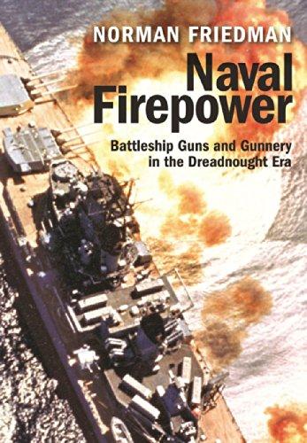 Naval Firepower: Battleship Guns and Gunnery in the Dreadnought Era (Model Gun Building Kit)
