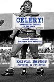 Celery! Representing Chelsea in the 1980s