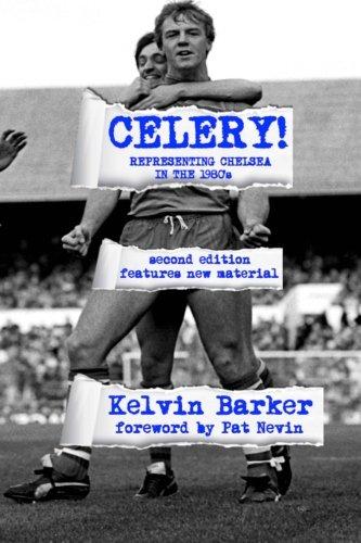 Download Celery! Representing Chelsea in the 1980s pdf epub