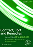 Contract, Tort and Remedies 2008-2009, Douglas Cracknell, 0415458315