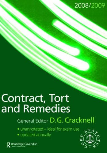 Contract, Tort & Remedies Statutes 2008-2009 (Routledge-Cavendish Core Statutes Series) (Volume 1)