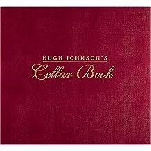Hugh Johnson's Cellar Book