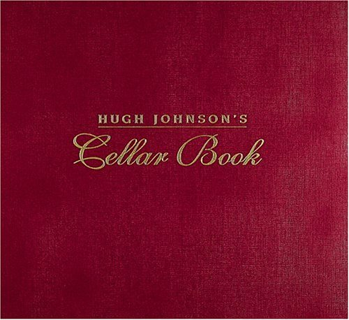 Hugh Johnson's Cellar Book by Hugh Johnson