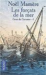 Gens de Garonne. Tome 1 : Les forçats de la mer  par Mamère