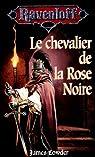 Le chevalier de la rose noire par Lowder