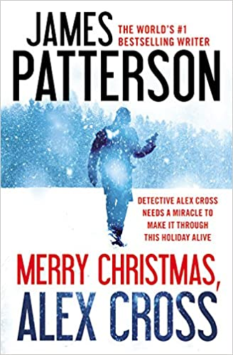 merry christmas alex cross james patterson 9781455544943 amazoncom books - Merry Christmas Alex Cross