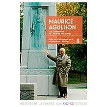 Maurice Agulhon: Aux Carrefours de l'Histoire Vagabonde