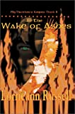 In the Wake of Ashes, Lorrieann Russell, 0595744621